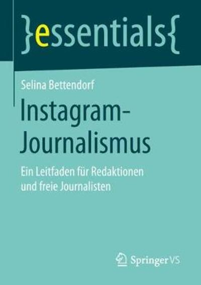 Instagram-Journalismus - Selina Bettendorf