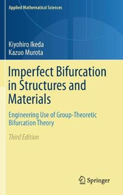 Imperfect Bifurcation in Structures and Materials - Kiyohiro Ikeda