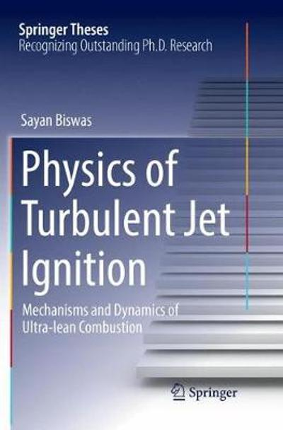 Physics of Turbulent Jet Ignition - Sayan Biswas