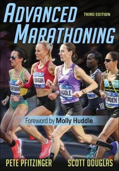Advanced Marathoning - Pete D. Pfitzinger