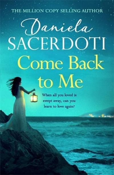 Come Back to Me (A Seal Island novel) - Daniela Sacerdoti