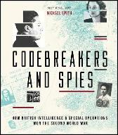 Codebreakers and Spies - Michael Smith