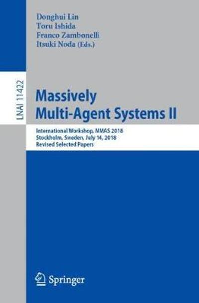 Massively Multi-Agent Systems II - Donghui Lin