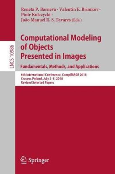 Computational Modeling of Objects Presented in Images. Fundamentals, Methods, and Applications - Reneta P. Barneva