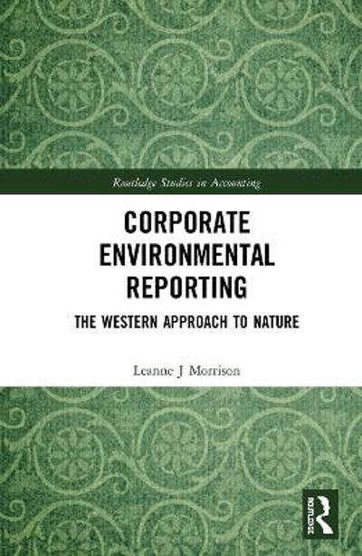 Corporate Environmental Reporting - Leanne J Morrison
