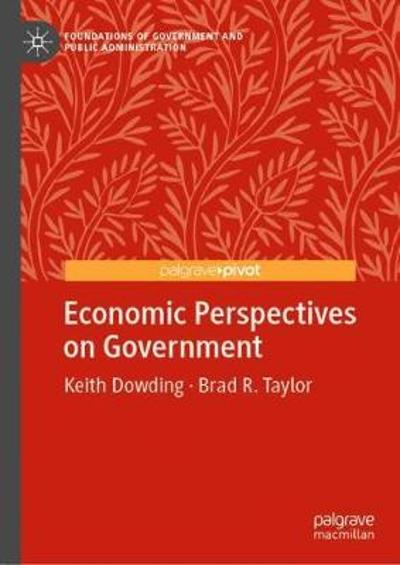 Economic Perspectives on Government - Keith Dowding