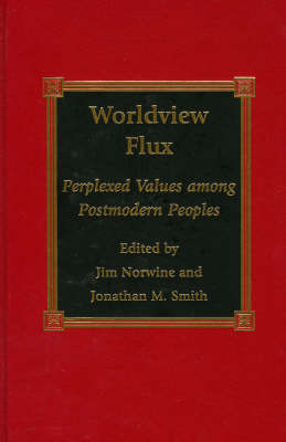 Worldview Flux - Jim Norwine