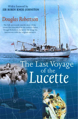 Last Voyage of the Lucette - Douglas Robertson