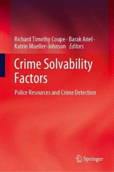 Crime Solvability Factors - Richard Timothy Coupe