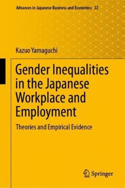 Gender Inequalities in the Japanese Workplace and Employment - Kazuo Yamaguchi