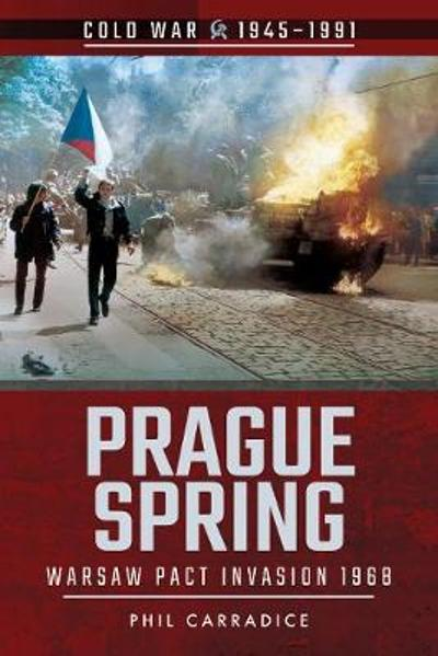 Prague Spring - Phil Carradice