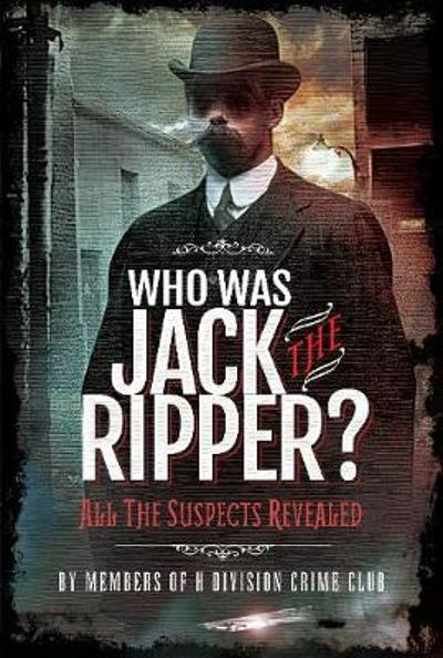 Who was Jack the Ripper? - Cobb, Richard Charles