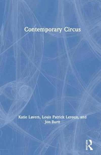 Contemporary Circus - Katie Lavers
