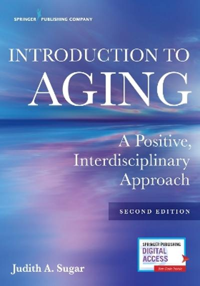 Introduction to Aging - Judith A. Sugar