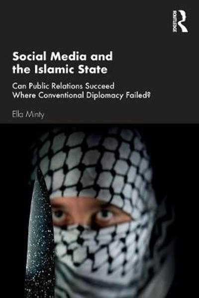 Social Media and the Islamic State - Ella Minty