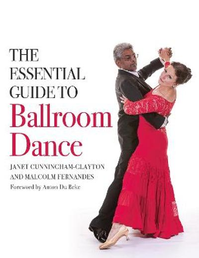 The Essential Guide to Ballroom Dance - Janet Cunningham-Clayton