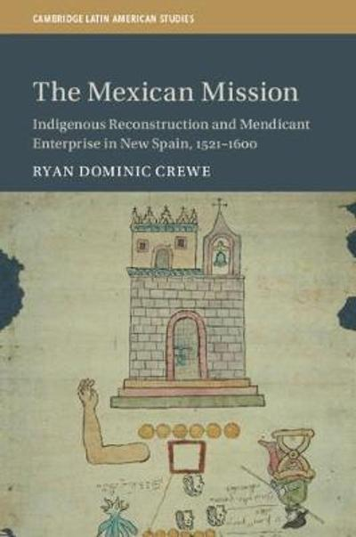 The Mexican Mission - Ryan Dominic Crewe