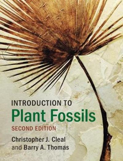 Introduction to Plant Fossils - Christopher J. Cleal