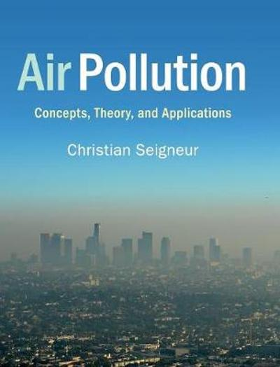 Air Pollution - Christian Seigneur