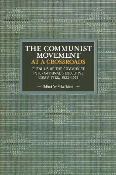 The Communist Movement at a Crossroads - Mike Taber