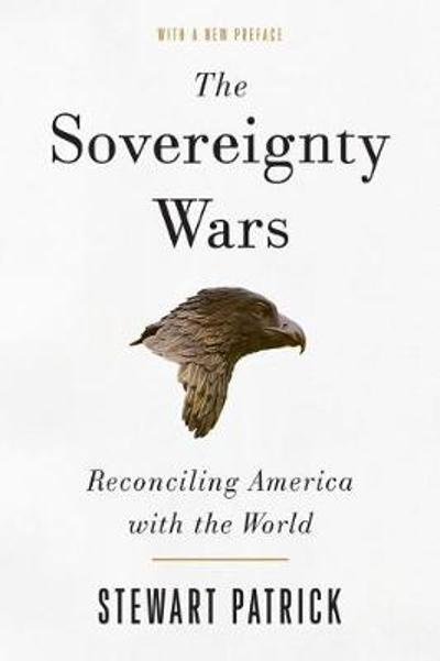 The Sovereignty Wars - Stewart Patrick