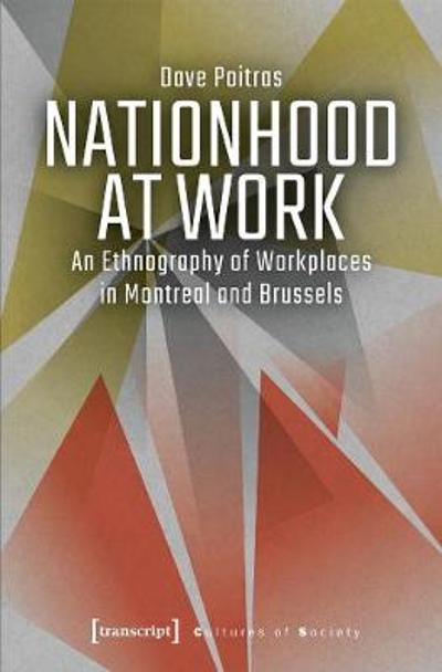 Nationhood at Work - Dave Poitras