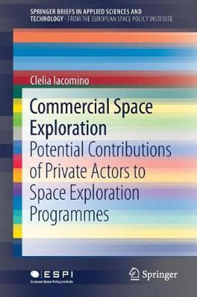 Commercial Space Exploration - Clelia Iacomino