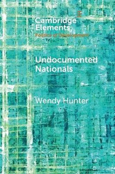 Elements in the Politics of Development - Wendy Hunter