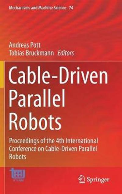 Cable-Driven Parallel Robots - Andreas Pott
