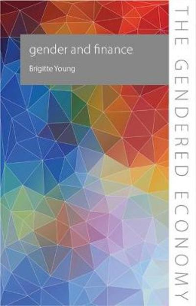 Gender and Finance - Brigitte Young