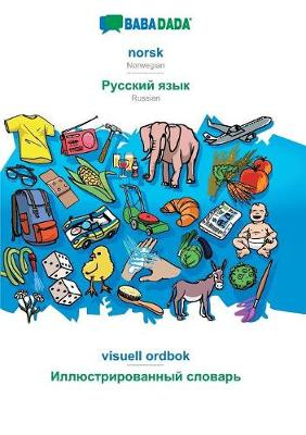Babadada, Norsk - Russian (in Cyrillic Script), Visuell Ordbok - Visual Dictionary (in Cyrillic Script) - Babadada Gmbh