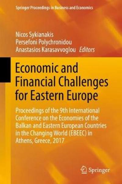 Economic and Financial Challenges for Eastern Europe - Nicos Sykianakis