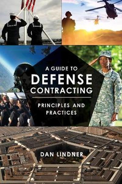 A Guide to Defense Contracting - Dan Lindner