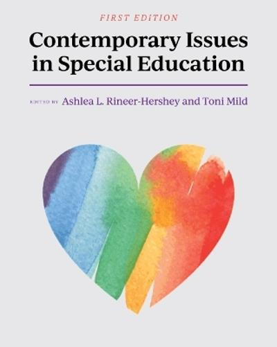 Contemporary Issues in Special Education - Ashlea L. Rineer-Hershey