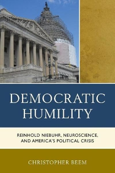 Democratic Humility - Christopher Beem
