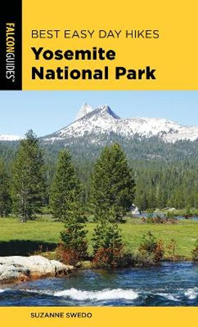 Best Easy Day Hikes Yosemite National Park - Suzanne Swedo