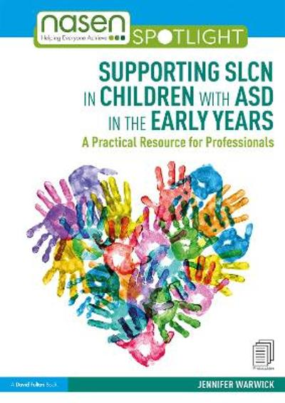 Supporting SLCN in Children with ASD in the Early Years - Jennifer Warwick