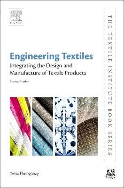 Engineering Textiles - Yehia Elmogahzy