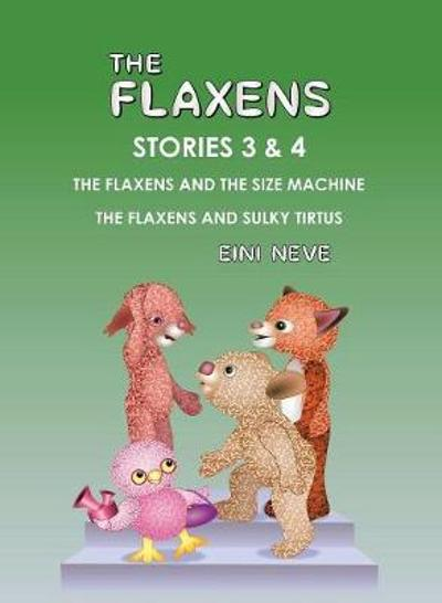 The Flaxens, Stories 3 and 4 - Eini Neve