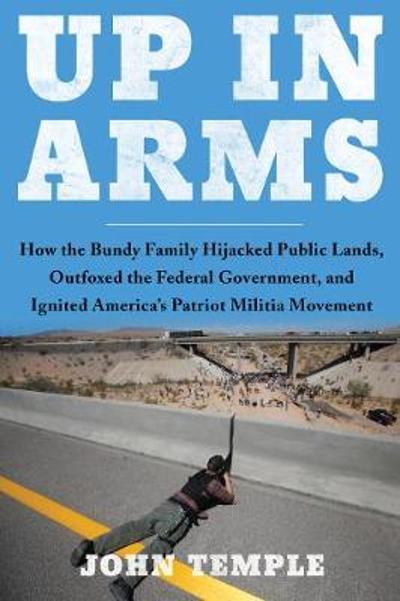 Up in Arms - John Temple