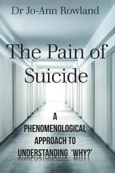 The Pain of Suicide - Dr Jo Rowland