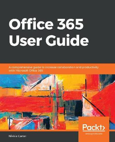 Office 365 User Guide - Nikkia Carter