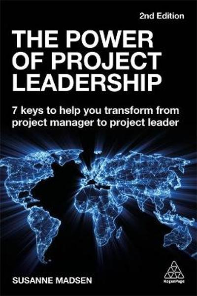 The Power of Project Leadership - Susanne Madsen