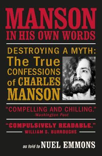 Manson in His Own Words - Nuel Emmons