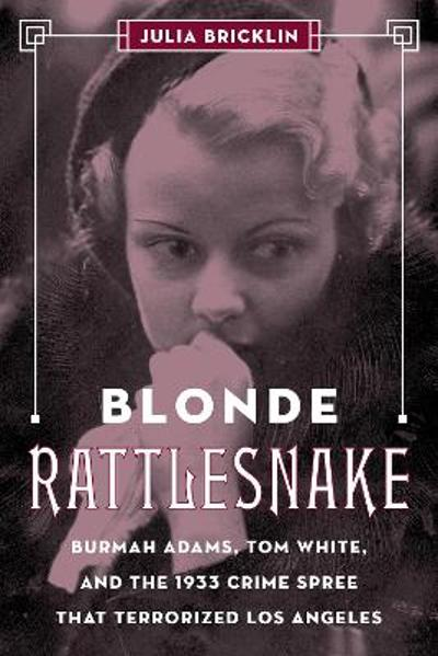 Blonde Rattlesnake - Julia Bricklin