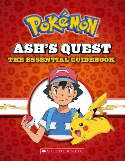 Ash's Quest: The Essential Handbook (Pokemon) - Simcha Whitehill