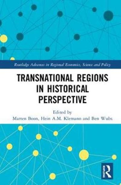 Transnational Regions in Historical Perspective - Ben Wubs