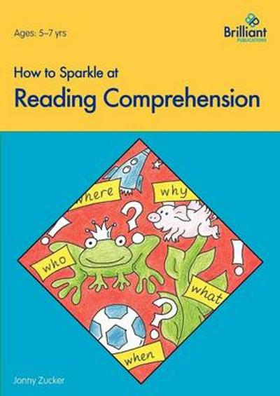 How to Sparkle at Reading Comprehension - Jonny Zucker