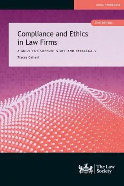 Compliance and Ethics in Law Firms - Tracey Calvert