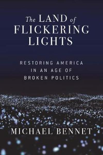 The Land of Flickering Lights - Michael Bennet